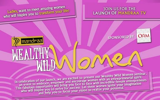 What I Learned From Wild Wealthy Women What I Learned From Wild Wealthy Women